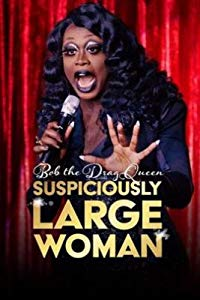 Nonton Film Bob the Drag Queen: Suspiciously Large Woman (2017) Subtitle Indonesia Streaming Movie Download