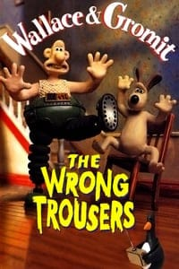 Nonton Film The Wrong Trousers (1993) Subtitle Indonesia Streaming Movie Download