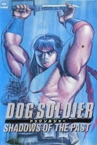 Dog Soldier: Shadows of the Past (1989)