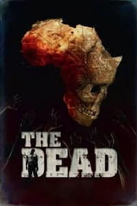 Nonton Film The Dead (2010) Subtitle Indonesia Streaming Movie Download
