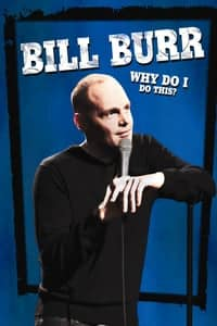 Nonton Film Bill Burr: Why Do I Do This? (2008) Subtitle Indonesia Streaming Movie Download