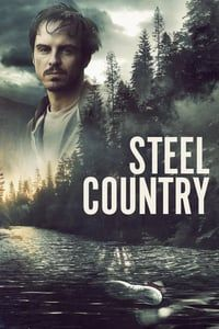 Nonton Film Steel Country (2019) Subtitle Indonesia Streaming Movie Download