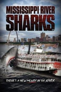 Nonton Film Mississippi River Sharks (2017) Subtitle Indonesia Streaming Movie Download