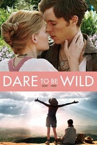Nonton Film Dare to Be Wild (2015) Subtitle Indonesia Streaming Movie Download