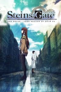 Nonton Film Steins;Gate: The Movie ? Load Region of Déjà Vu (2013) Subtitle Indonesia Streaming Movie Download