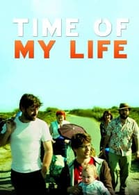 Nonton Film Time Of My Life (2012) Subtitle Indonesia Streaming Movie Download