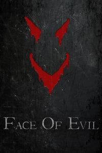 Nonton Film Face of Evil (2016) Subtitle Indonesia Streaming Movie Download