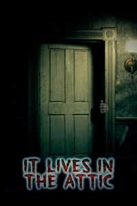 Nonton Film It Lives in the Attic (2016) Subtitle Indonesia Streaming Movie Download