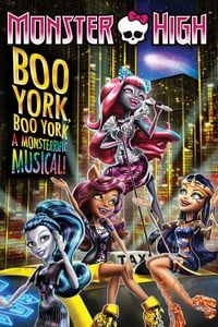 Nonton Film Monster High: Boo York, Boo York (2015) Subtitle Indonesia Streaming Movie Download