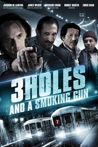 Nonton Film Three Holes, Two Brads, and a Smoking Gun (2014) Subtitle Indonesia Streaming Movie Download
