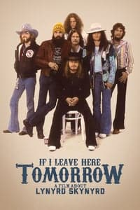 Nonton Film If I Leave Here Tomorrow: A Film About Lynyrd Skynyrd (2018) Subtitle Indonesia Streaming Movie Download