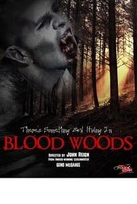 Nonton Film Blood Woods (2017) Subtitle Indonesia Streaming Movie Download