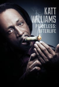 Nonton Film Katt Williams: Priceless: Afterlife (2014) Subtitle Indonesia Streaming Movie Download