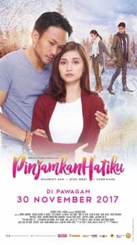 Nonton Film Pinjamkan Hatiku (2017) Subtitle Indonesia Streaming Movie Download