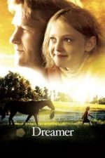 Nonton Film Dreamer: Inspired By a True Story (2005) Subtitle Indonesia Streaming Movie Download