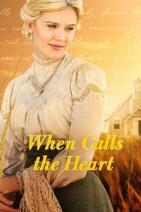 When Calls the Heart (2013)