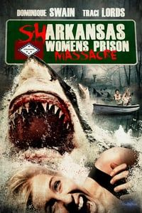 Nonton Film Sharkansas Women's Prison Massacre (2015) Subtitle Indonesia Streaming Movie Download