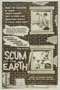 Scum of the Earth (1963)