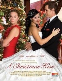 Nonton Film A Christmas Kiss (2011) Subtitle Indonesia Streaming Movie Download