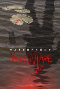 Nonton Film Waterfront Nightmare (2014) Subtitle Indonesia Streaming Movie Download