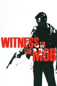 Nonton Film Witness to the Mob (1998) Subtitle Indonesia Streaming Movie Download
