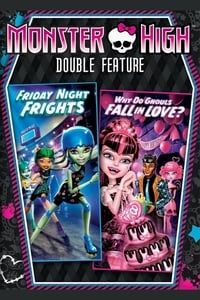 Nonton Film Monster High Double Feature – Friday Night Frights / Why Do Ghouls Fall in Love? (2013) Subtitle Indonesia Streaming Movie Download
