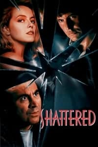 Nonton Film Shattered (1991) Subtitle Indonesia Streaming Movie Download