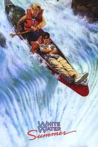Nonton Film White Water Summer (1987) Subtitle Indonesia Streaming Movie Download