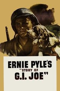 Nonton Film The Story of G.I. Joe (1945) Subtitle Indonesia Streaming Movie Download