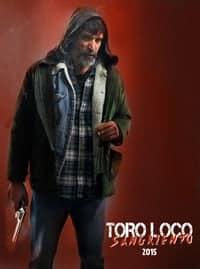 Nonton Film Toro Loco: Bloodthirsty (2015) Subtitle Indonesia Streaming Movie Download