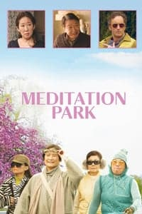 Nonton Film Meditation Park (2017) Subtitle Indonesia Streaming Movie Download