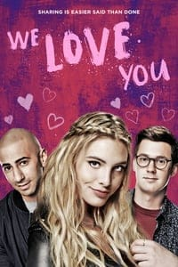 Nonton Film We Love You (2016) Subtitle Indonesia Streaming Movie Download
