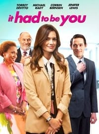Nonton Film It Had to Be You (2015) Subtitle Indonesia Streaming Movie Download