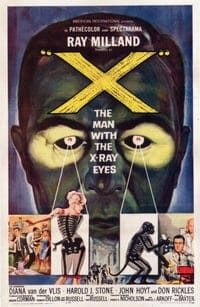 X: The Man with the X-Ray Eyes (1963)