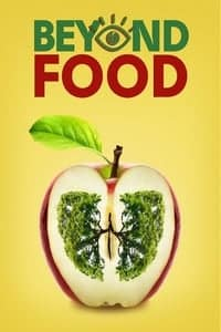 Nonton Film Beyond Food (2017) Subtitle Indonesia Streaming Movie Download