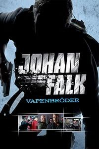 Nonton Film Johan Falk: Vapenbröder (2009) Subtitle Indonesia Streaming Movie Download