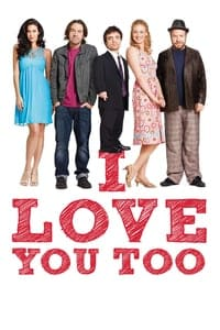 Nonton Film I Love You Too (2010) Subtitle Indonesia Streaming Movie Download