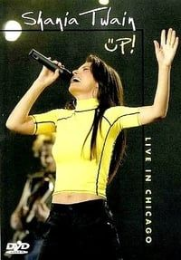 Nonton Film Shania Twain: Up Live in Chicago (2003) Subtitle Indonesia Streaming Movie Download