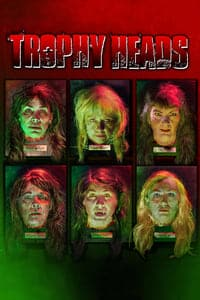 Nonton Film Trophy Heads (2014) Subtitle Indonesia Streaming Movie Download