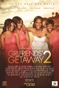 Nonton Film Girlfriends Getaway 2 (2015) Subtitle Indonesia Streaming Movie Download