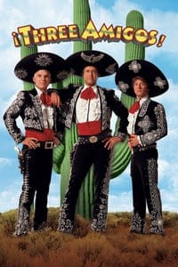 Nonton Film ¡Three Amigos! (1986) Subtitle Indonesia Streaming Movie Download