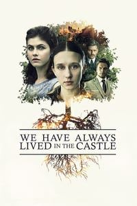 Nonton Film We Have Always Lived in the Castle (2018) Subtitle Indonesia Streaming Movie Download