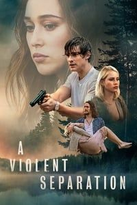 Nonton Film A Violent Separation (2019) Subtitle Indonesia Streaming Movie Download