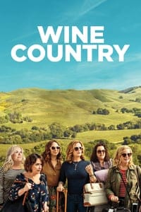 Nonton Film Wine Country (2019) Subtitle Indonesia Streaming Movie Download