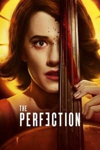 Nonton Film The Perfection (2018) Subtitle Indonesia Streaming Movie Download