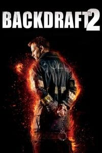Nonton Film Backdraft II (2019) Subtitle Indonesia Streaming Movie Download