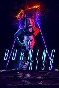 Nonton Film Burning Kiss (2018) Subtitle Indonesia Streaming Movie Download