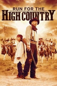 Nonton Film Run for the High Country (2018) Subtitle Indonesia Streaming Movie Download