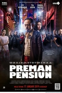 Nonton Film Preman Pensiun (2019) Subtitle Indonesia Streaming Movie Download