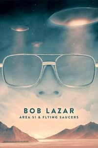 Nonton Film Bob Lazar: Area 51 & Flying Saucers (2018) Subtitle Indonesia Streaming Movie Download